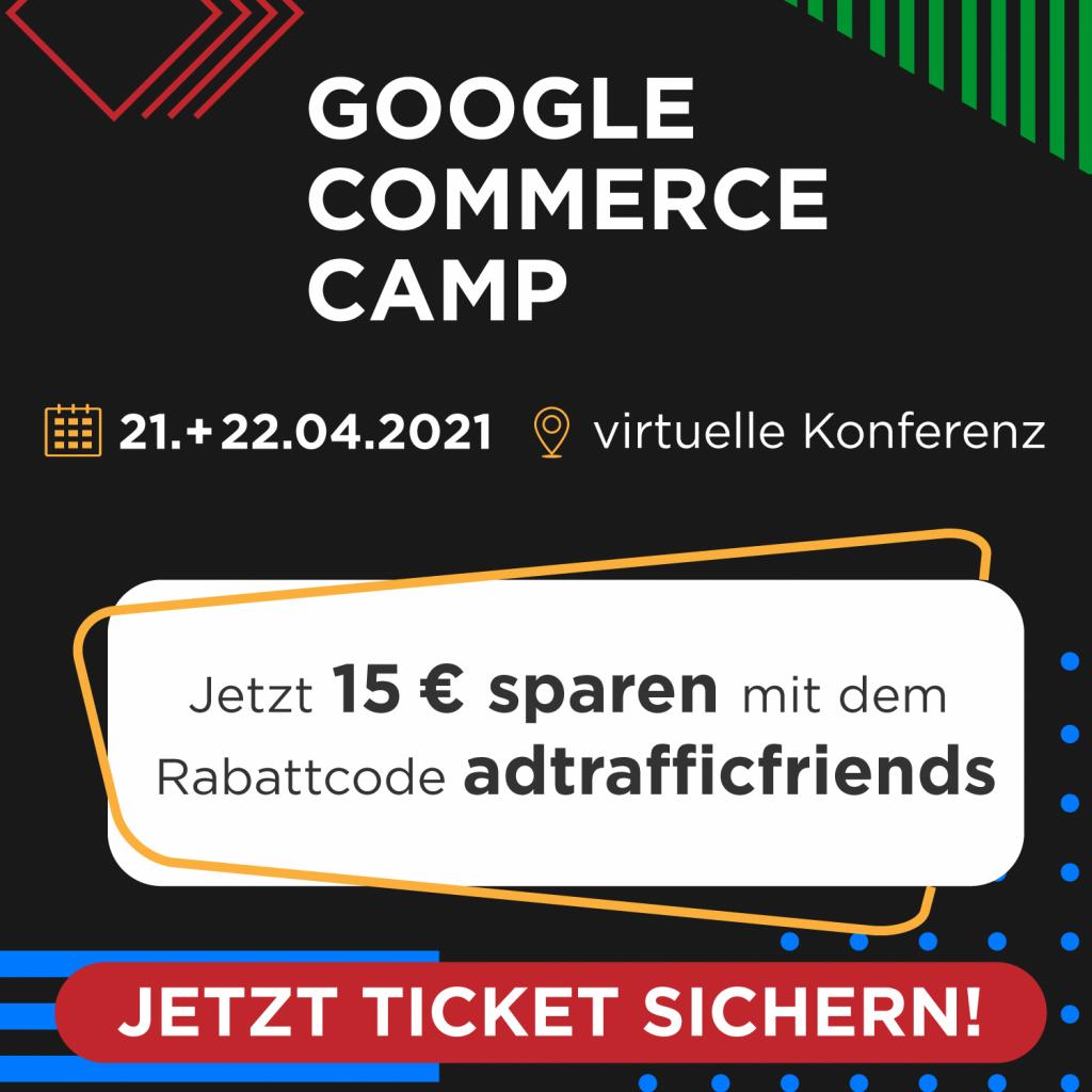 Google Commerce Camp - Rabattcode adtrafficfriends